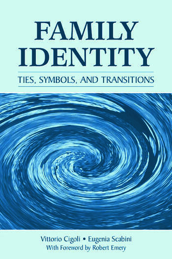 Family Identity Ties, Symbols, and Transitions book cover