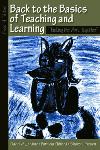 Back to the Basics of Teaching and Learning Thinking the World Together book cover