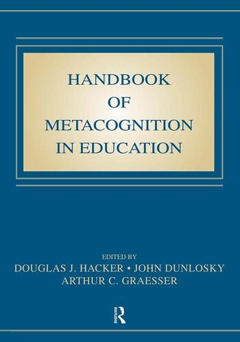 Handbook of Metacognition in Education book cover