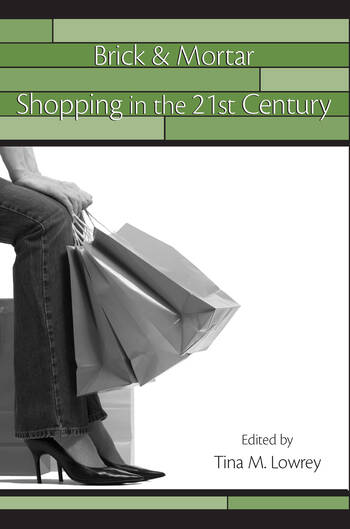 Brick & Mortar Shopping in the 21st Century book cover