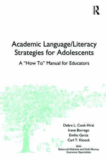 Academic Language/Literacy Strategies for Adolescents A