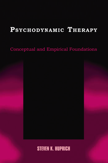 Psychodynamic Therapy Conceptual and Empirical Foundations book cover
