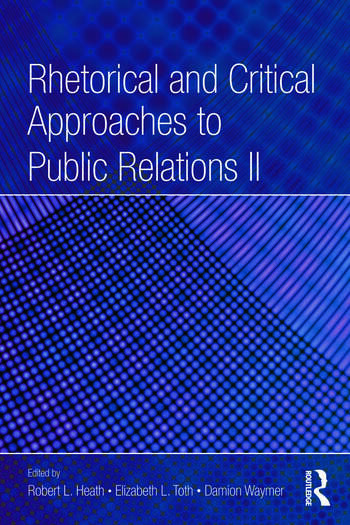 Rhetorical and Critical Approaches to Public Relations II book cover