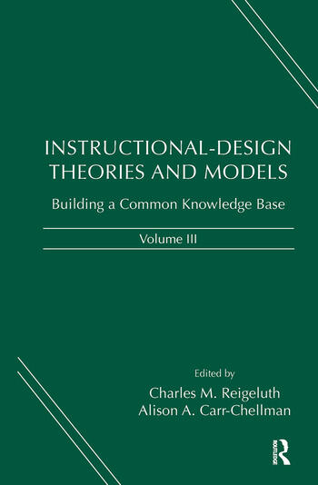 Instructional-Design Theories and Models, Volume III Building a Common Knowledge Base book cover