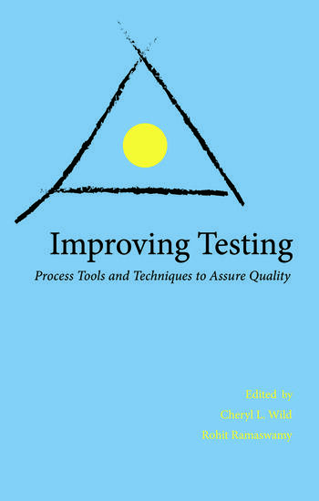 Improving Testing Process Tools and Techniques to Assure Quality book cover