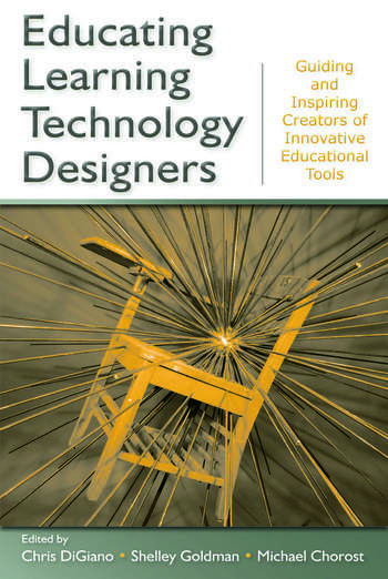 Educating Learning Technology Designers Guiding and Inspiring Creators of Innovative Educational Tools book cover
