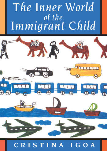The Inner World of the Immigrant Child book cover