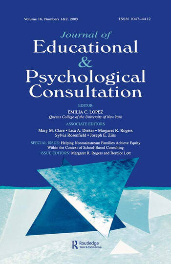 Helping Nonmainstream Families Achieve Equity Within the Context of School-Based Consulting A Special Double Issue of the Journal of Educational and Psychological Consultation book cover