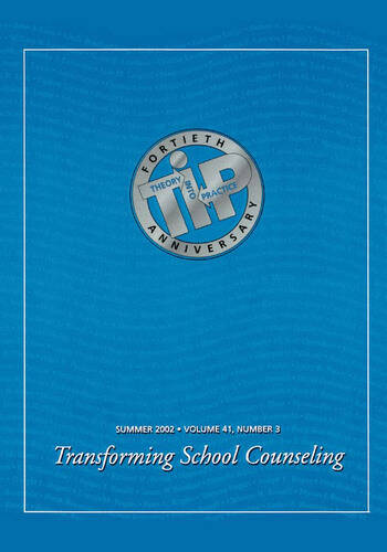 Transforming School Counseling A Special Issue of Theory Into Practice book cover