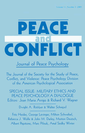 Military Ethics and Peace Psychology A Dialogue:a Special Issue of peace and Conflict book cover