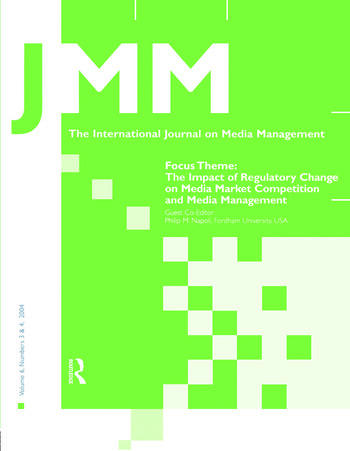 The Impact of Regulatory Change on Media Market Competition and Media Management A Special Double Issue of the International Journal on Media Management book cover