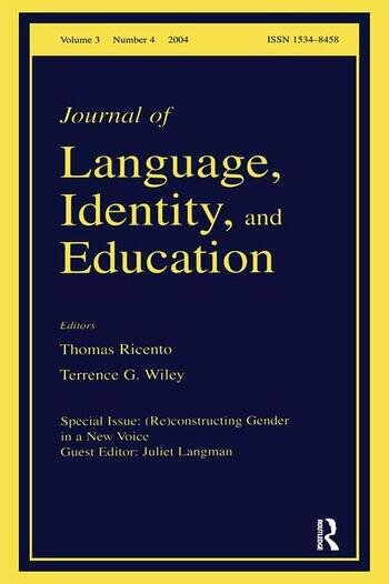(Re)constructing Gender in a New Voice A Special Issue of the Journal of Language, Identity, and Education book cover