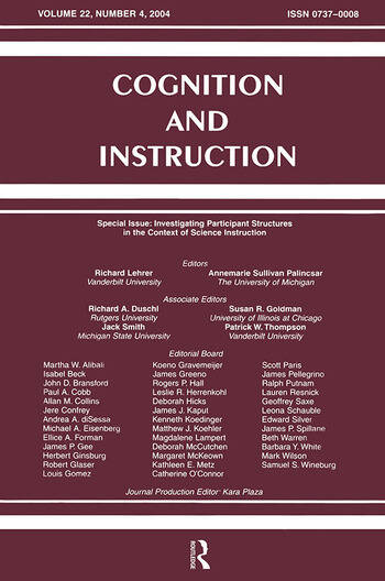 Investigating Participant Structures in the Context of Science Instruction A Special Issue of Cognition and Instruction book cover