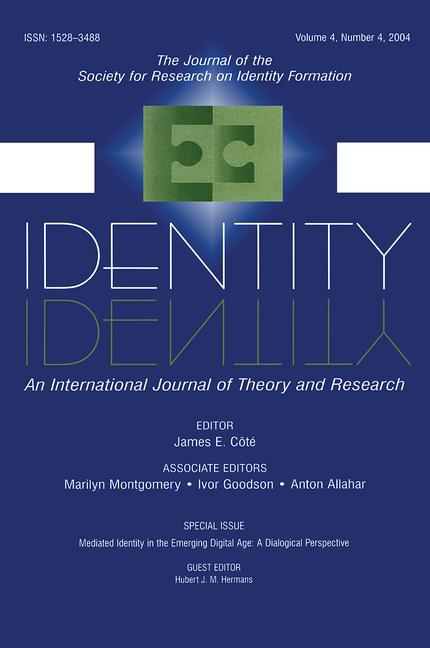Mediated Identity in the Emerging Digital Age A Dialogical Perspective:a Special Issue of identity book cover