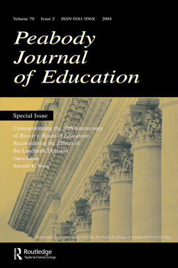 Commemorating the 50th Anniversary of brown V. Board of Education: Reconsidering the Effects of the Landmark Decision:a Special Issue of the peabody Journal of Education book cover
