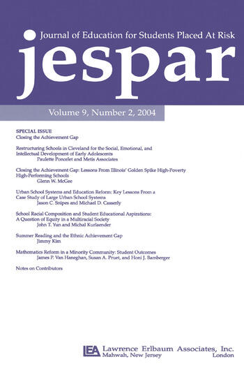 Closing the Achievement Gap A Special Issue of the journal of Education for Students Placed at Risk book cover
