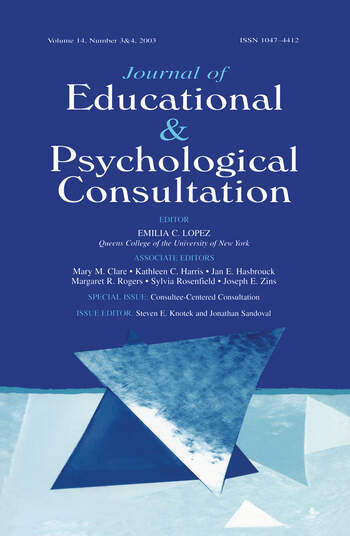 Consultee-centered Consultation A Special Double Issue of the journal of Educational and Psychological Consultation book cover