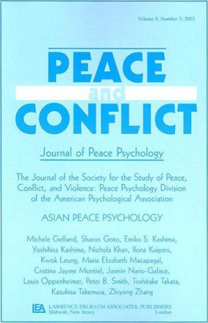 Asian Peace Psychology A Special Issue of Peace and Conflict book cover