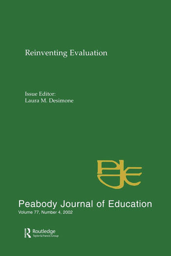 Reevaluating Evaluation A Special Issue of peabody Journal of Education book cover