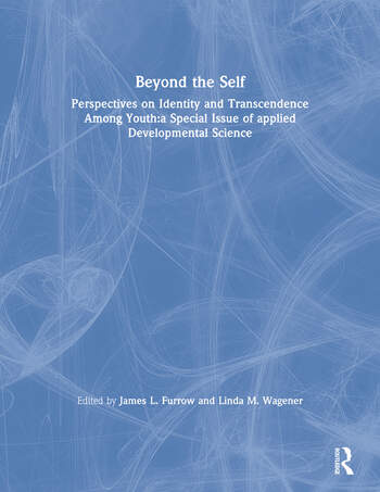 Beyond the Self Perspectives on Identity and Transcendence Among Youth:a Special Issue of applied Developmental Science book cover
