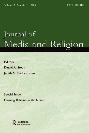 Framing Religion in the News A Special Issue of the journal of Media and Religion book cover
