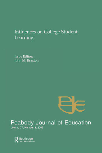 Influences on College Student Learning Special Issue of peabody Journal of Education book cover