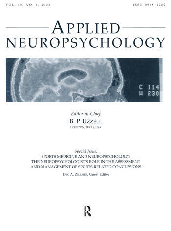 Sports Medicine and Neuropsychology the Neuropsychologist's Role in the Assessment and Management of Sports-related Concussions:a Special Issue of applied Neuropsychology book cover