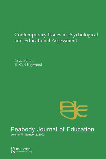 Contemporary Issues in Psychological and Educational Assessment A Special Issue of peabody Journal of Education book cover