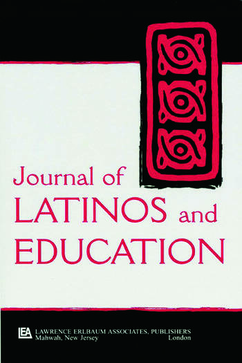 Latinos, Education, and Media A Special Issue of the journal of Latinos and Education book cover