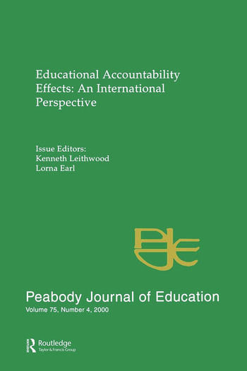 Educational Accountability Effects An International Pespective: A Special Issue of the Peabody Journal of Education book cover