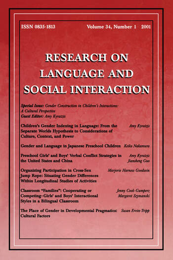 Gender Construction in Children's Interactions A Cultural Perspective. A Special Issue of Research on Language and Social Interaction book cover