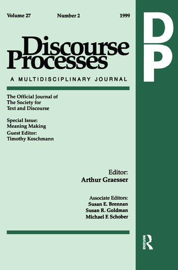 Meaning Making A Special Issue of Discourse Processes book cover