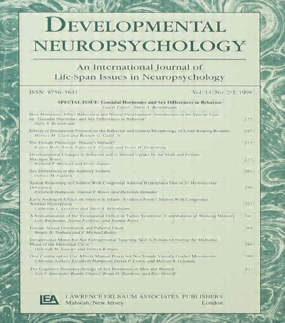 Gonadal Hormones and Sex Differences in Behavior A Special Issue of developmental Neuropsychology book cover