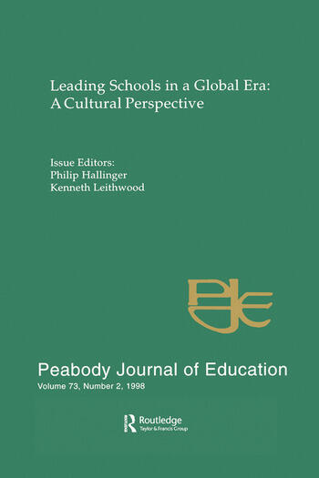 Leading Schools in a Global Era A Cultural Perspective: A Special Issue of the Peabody Journal of Education book cover