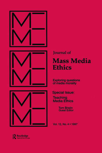 Teaching Media Ethics A Special Issue of the journal of Mass Media Ethics book cover