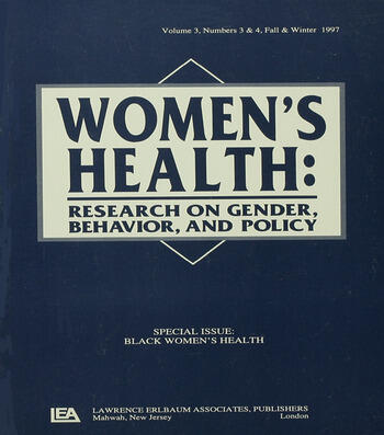 Black Women's Health A Special Double Issue of women's Health: Research on Gender, Behavior, and Policy book cover