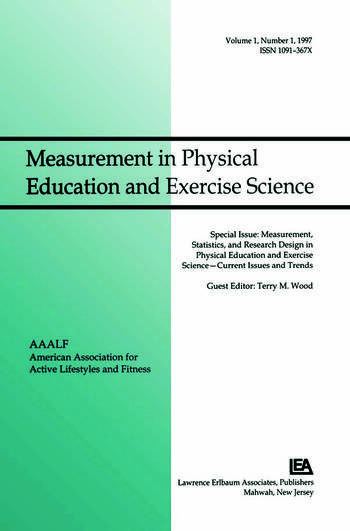 Measurement, Statistics, and Research Design in Physical Education and Exercise Science: Current Issues and Trends A Special Issue of Measurement in Physical Education and Exercise Science book cover