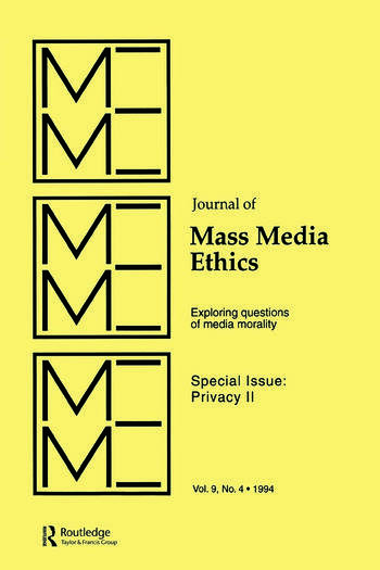 Privacy II Exploring Questions of Media Morality: A Special Issue of the journal of Mass Media Ethics book cover