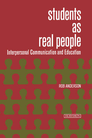 Students as Real People Interpersonal Communication and Education book cover