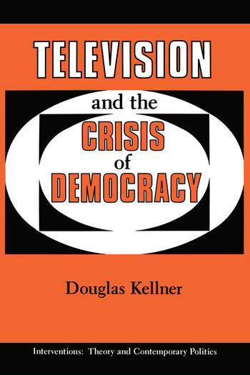 Television And The Crisis Of Democracy book cover