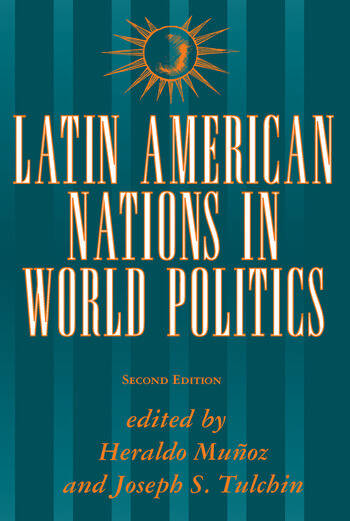 Latin American Nations In World Politics Second Edition book cover