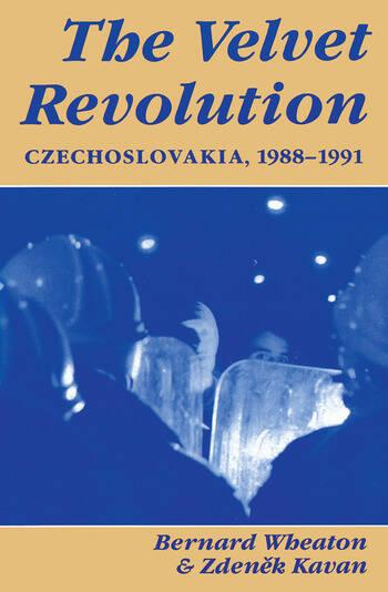 The Velvet Revolution Czechoslovakia, 1988-1991 book cover