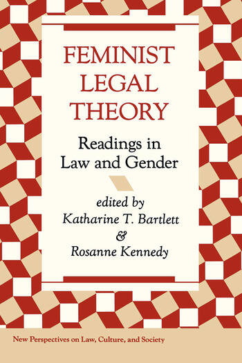 Feminist Legal Theory Readings In Law And Gender book cover