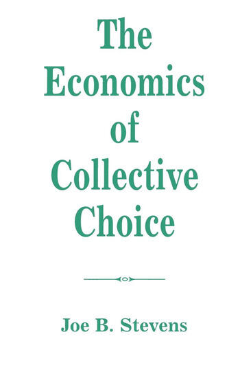 The Economics Of Collective Choice book cover