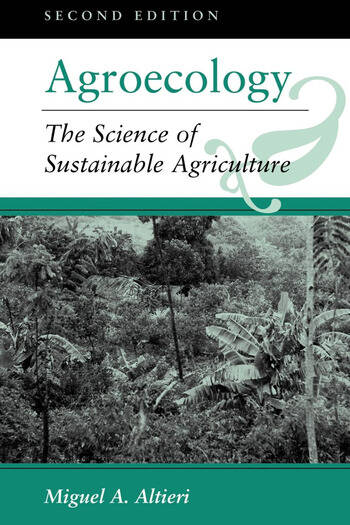 Agroecology The Science Of Sustainable Agriculture, Second Edition book cover