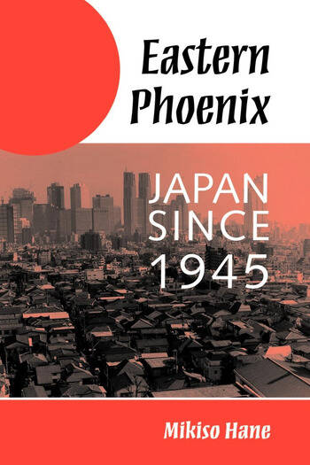 Eastern Phoenix Japan Since 1945 book cover