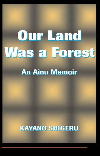 Our Land Was A Forest An Ainu Memoir book cover