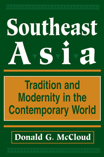 Southeast Asia Tradition And Modernity In The Contemporary World, Second Edition book cover