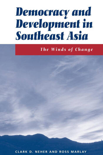 Democracy And Development In Southeast Asia The Winds Of Change book cover