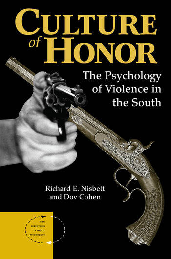 Culture Of Honor The Psychology Of Violence In The South book cover